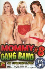 Mommy Gang Bang 8