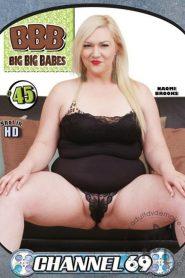 BBB: Big, Big Babes 45