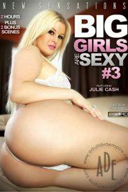 Big Girls Are Sexy 3