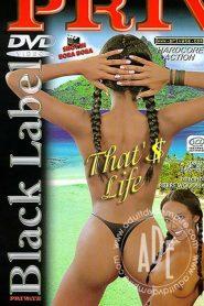 Private Black Label 1: That's Life