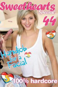 Sweethearts Special Part 44: Handjob For A Facial