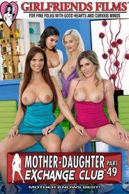 Mother-Daughter Exchange Club Part 49