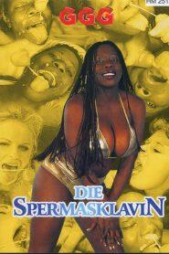 GGG Die Spermasklavin