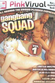 Gangbang Squad 1