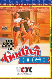 The Good Girls Of Godiva High
