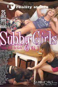 Subby Girls 3: Girls Will Be Girls