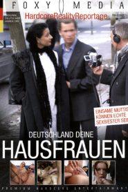 Deutschland deine Hausfrauen – Einsame…