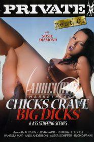 Chicks Crave Big Dicks