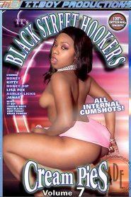 Black Street Hookers Cream Pies 7