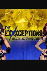 The Exxxceptions: A Brazzers XXX Original Series