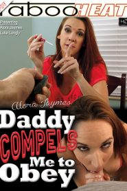Daddy Compels Me To Obey
