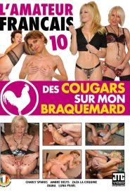 L'Amateur Francais 10: Des cougars sur mon braquemard