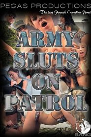 Army Sluts On Patrol