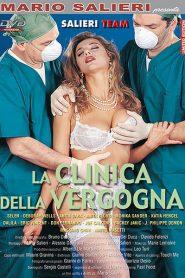La Clinica Della Vergogna / Klinik der Schande