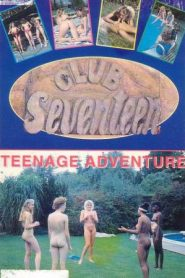 Club Seventeen: Teenage Adventure