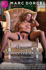 41 Ans… Mariee et Infidele