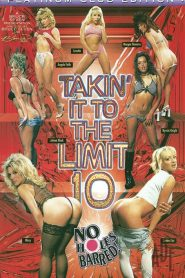 Takin' It To The Limit 10