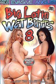 Big Latin Wet Butts 8