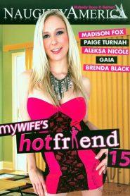 My Wife's Hot Friend 15
