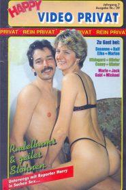 Happy Video Privat 29: Rudelbums Und Geiles Stohnen
