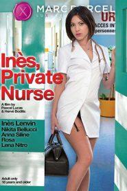 Ines, Private Nurse / Ines, Infirmiere Tres Privee