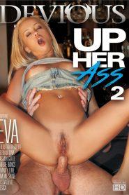 Up Her Ass 2