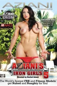 Aziani's Iron Girls 5
