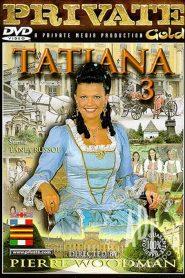 Private Gold 28: Tatiana 3