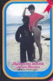 Alucinacoes Sexuais de um Macaco