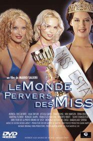 Le Monde Pervers Des Miss