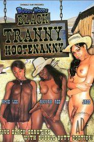 Buddy Wood's Black Tranny Hootenanny