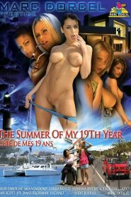 The Summer Of My 19th Year / Lete De Mes 19 Ans
