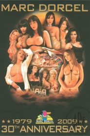 Marc Dorcel 1979-2009: 30th Anniversary