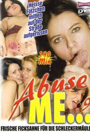 Abuse Me… 9