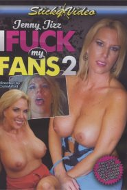Jenny Jizz I Fuck My Fans 2