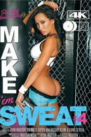 Make 'Em Sweat 4