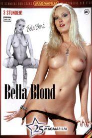 25 Jahre Magmafilm: Bella Blond