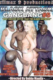 Black Attack Gangbang 5