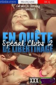 En Quete de Libertinage Spcial Clubs 2