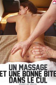 Un massage et une bonne bite dans le cul