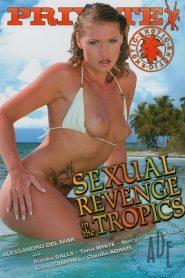 Private Exotic 3: Sexual Revenge in the Tropics
