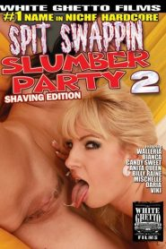 Spit Swappin Slumber Party 2: Shaving Edition