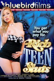 Rich Teen Sluts