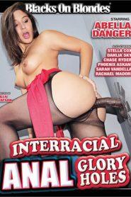 Interracial Anal Glory Holes
