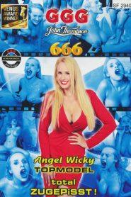 Angel Wicky: Topmodel Total Zugepisst