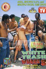 White Trash Whore 8