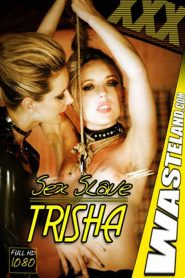 Sex Slave Trisha Uptown