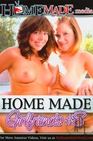 Home Made Girlfriends 8