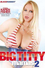 Big Titty Mamas 2