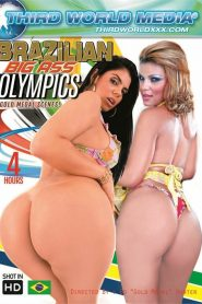 Brazilian Big Ass Olympics